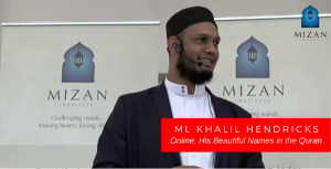 Ml Khalil Hendricks – His Beautiful Names in the Quran