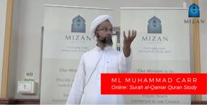 Ml Muhammad Carr – Surah al-Qamar