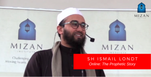 Sh Ismail Londt – The Prophetic Story
